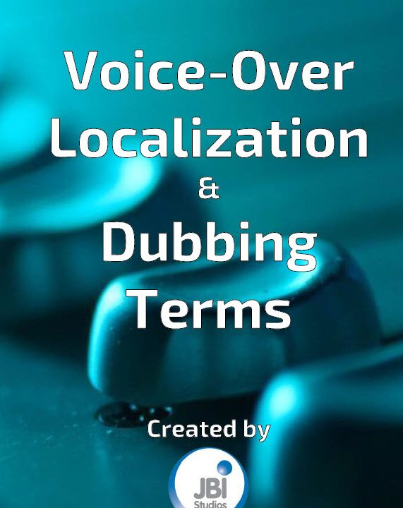 a-glossary-of-voice-over-localization-dubbing-terms-free-pdf