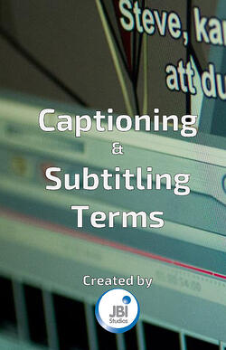 glossary-of-captioning-subtitling-video-localization-terms-1.jpg